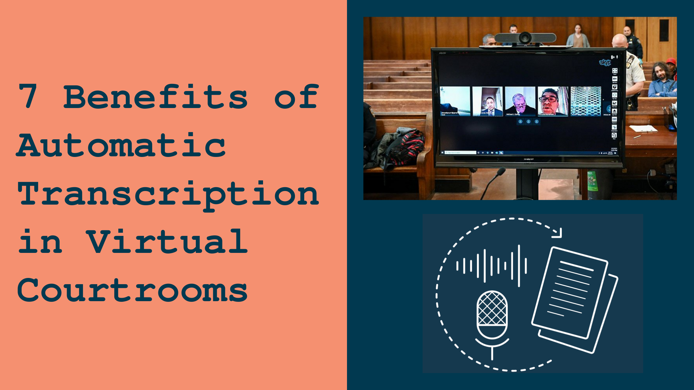 7 Benefits of Automatic Transcription in Virtual Courtrooms